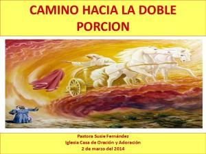 CAMINO HACIA LA DOBLE PORCION