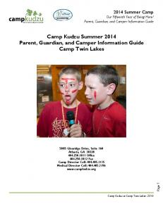 Camp Kudzu Summer 2014 Parent, Guardian, and Camper Information Guide Camp Twin Lakes