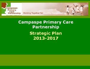 Campaspe Primary Care Partnership Strategic Plan Campaspe PCP Strategic Plan