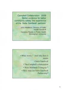 Campbell Collaboration :2009 Better evidence for better community safety: the experience of the Safer Sandwell partners