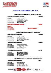 CAMPEONATO COMUNIDAD DE MADRID DE ENDURO CAMPEONATO COMUNIDAD DE MADRID TROFEO COMUNIDAD DE MADRID DE ENDURO
