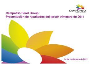 Campofrio Food Group. 14 de noviembre de 2011