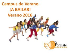 Campus de Verano A BAILAR! Verano 2016