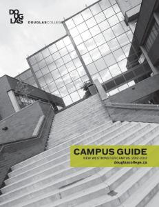 Campus Guide. new westminster Campus douglascollege.ca