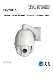 CAMTVI10. CAMERA - HD-TVI - OUTDOOR - DOME PTZ - ZOOM x p USER MANUAL