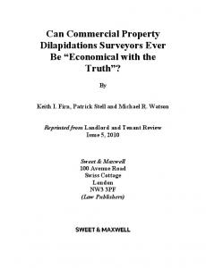 Can Commercial Property Dilapidations Surveyors Ever Be Economical with the Truth?