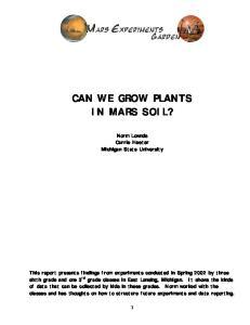 CAN WE GROW PLANTS IN MARS SOIL?