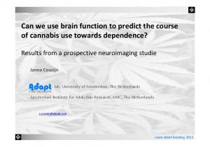 Can we use brain function to predict the course of cannabis use towards dependence?