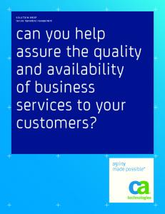 can you help assure the quality and availability of business services to your customers?