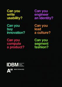 Can you write usability? Can you engineer an identity? Can you lead a culture? Can you buy innovation? Can you compute a product?