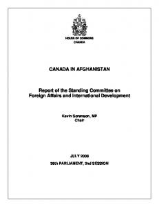 CANADA IN AFGHANISTAN. Report of the Standing Committee on Foreign Affairs and International Development