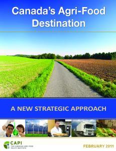 Canada s Agri-Food Destination A NEW STRATEGIC APPROACH