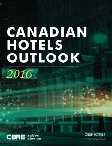 CANADIAN HOTELS OUTLOOK 2016