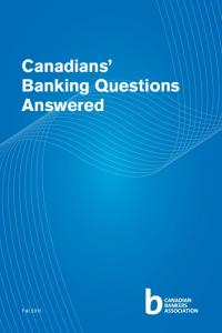 Canadians Banking Questions Answered