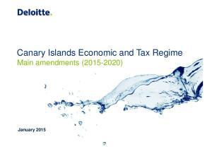 Canary Islands Economic and Tax Regime Main amendments ( )