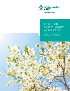 Cancer Program Annual Report. Featuring Liver Cancer Quality and Outcomes