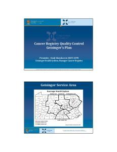 Cancer Registry Quality Control Geisinger s Plan. Geisinger Service Area