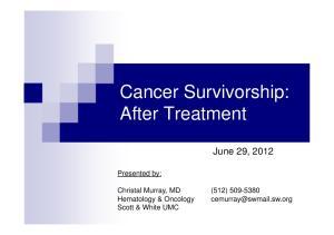 Cancer Survivorship: After Treatment