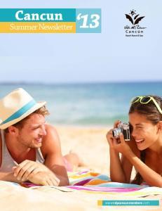 Cancun 13. Summer Newsletter