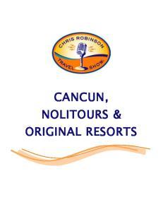 CANCUN, NOLITOURS & ORIGINAL RESORTS