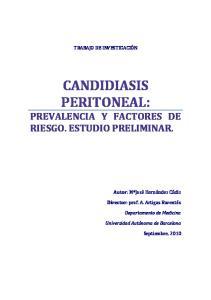 CANDIDIASIS PERITONEAL: PREVALENCIA Y FACTORES DE RIESGO. ESTUDIO PRELIMINAR
