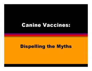 Canine Vaccines: Dispelling the Myths