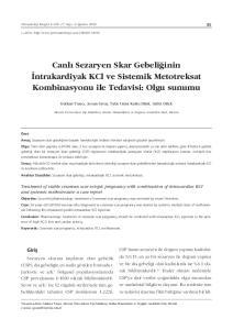 Canl Sezaryen Skar Gebeli inin ntrakardiyak KCl ve Sistemik Metotreksat Kombinasyonu ile Tedavisi: Olgu sunumu