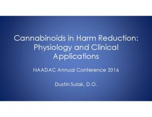 Cannabinoids in Harm Reduction: Physiology and Clinical Applications