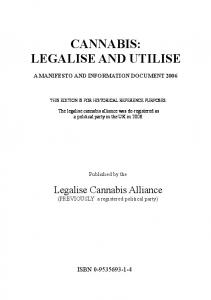 CANNABIS: LEGALISE AND UTILISE