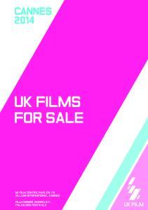 CANNES 2014 UK FILMS FOR SALE UK FILM CENTRE, PAVILION 119 VILLAGE INTERNATIONAL, CANNES FILM CORNER, RIVIERA G17, PALAIS DES FESTIVALS