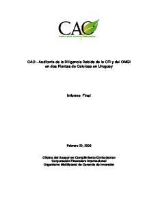 CAO - Auditoría de la Diligencia Debida de la CFI y del OMGI en dos Plantas de Celulosa en Uruguay. Informe Final