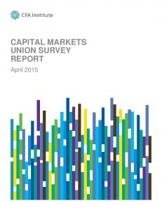 CAPITAL MARKETS UNION SURVEY REPORT. April 2015