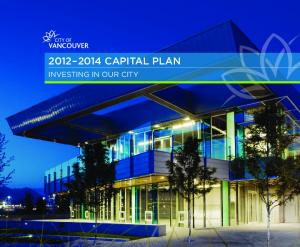 CAPITAL PLAN INVESTING IN OUR CITY