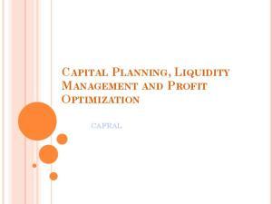 CAPITAL PLANNING, LIQUIDITY MANAGEMENT AND PROFIT OPTIMIZATION CAFRAL