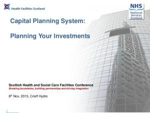 Capital Planning System: Planning Your Investments