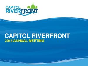 CAPITOL RIVERFRONT 2015 ANNUAL MEETING
