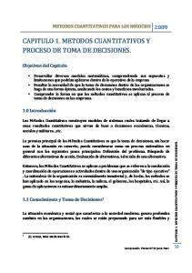 CAPITULO 1. METODOS CUANTITATIVOS Y PROCESO DE TOMA DE DECISIONES