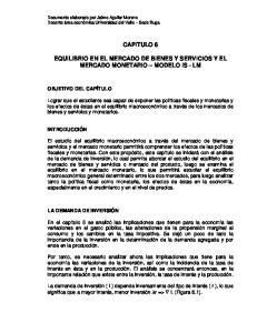 CAPITULO 6 EQUILIBRIO EN EL MERCADO DE BIENES Y SERVICIOS Y EL MERCADO MONETARIO MODELO IS - LM