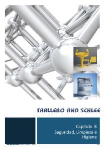 Capítulo 8 Seguridad, Limpieza e Higiene. TRALLERO AND SCHLEE. Seguridad, Limpieza e Higiene 8.1