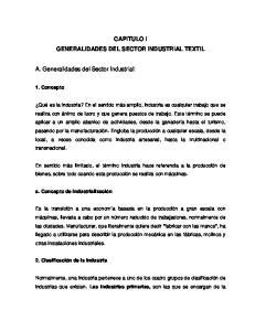 CAPITULO I GENERALIDADES DEL SECTOR INDUSTRIAL TEXTIL