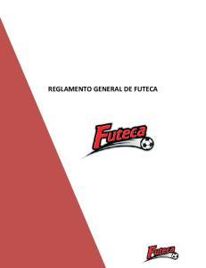 CAPITULO I - OBJETIVO REGLAMENTO GENERAL DE FUTECA