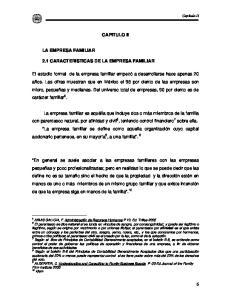 CAPITULO II LA EMPRESA FAMILIAR 2.1 CARACTERISTICAS DE LA EMPRESA FAMILIAR
