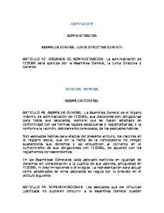 CAPITULO V ADMINISTRACION ASAMBLEA GENERAL JUNTA DIRECTIVA GERENTE