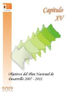 Capítulo XV Objetivos del Plan Nacional de Desarrollo Objetivos del Plan Nacional de Desarrollo