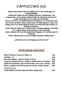 CAPPUCCINO DUE. Benvenuto al Cappuccino Due APERITIVOS & COCKTAILS