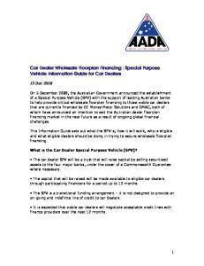 Car Dealer Wholesale Floorplan Financing : Special Purpose Vehicle Information Guide for Car Dealers