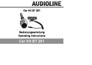 Car Kit BT 201. Bedienungsanleitung Operating Instructions. Car Kit BT 201