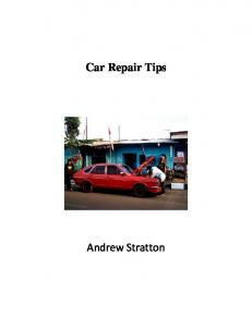 Car Repair Tips. Andrew Stratton