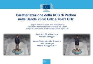 Caratterizzazione della RCS di Pedoni nelle Bande GHz e GHz