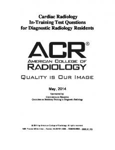 Cardiac Radiology In-Training Test Questions for Diagnostic Radiology Residents